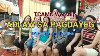ADLAW SA PAGDAYEG (Original Bisaya Christian Praise Song Composition)