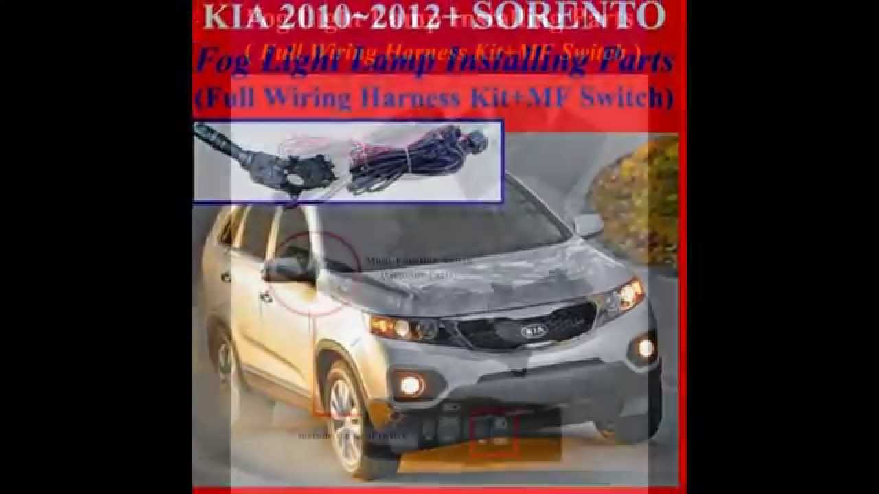 fog light install kit wiring harness kit for 2010 2012 kia sorento rh youtube com 2013 Sorento Trailer Hitch Kia Sorento Standard Features
