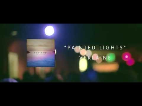 """""""Painted Lights"""" by Verlaine"""