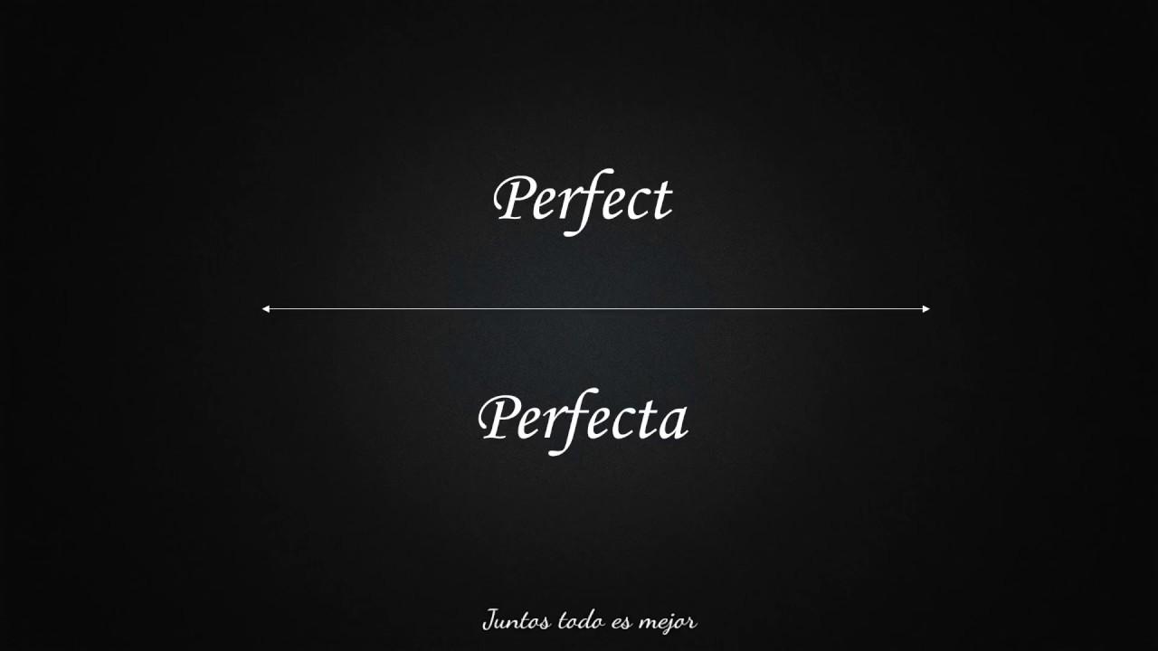 Perfect - Ed Sheeran Lyrics/Español
