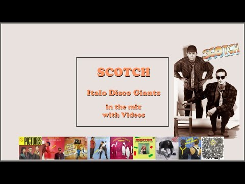 Scotch - Italo Disco Giants - My best with Videos - by Mat C