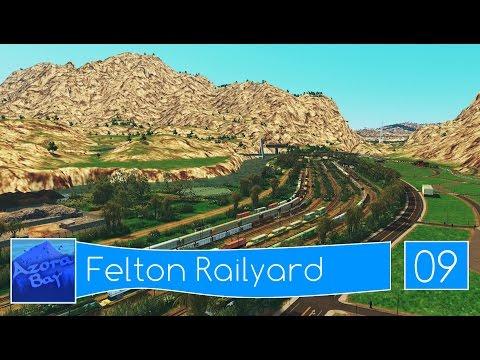 Cities Skylines: Azora Bay - Folge 09 - Felton Railyard