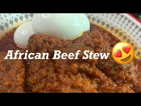 How to make the Best African / Ghanaian Beef Stew: Recipe