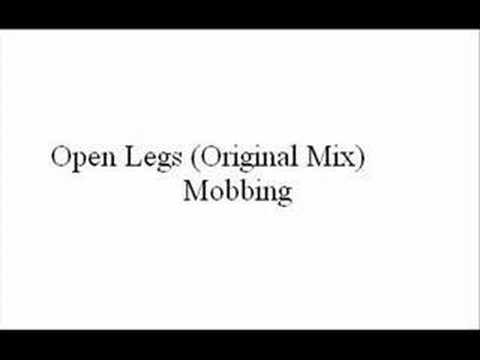 Open Legs (Original Mix) - Mobbing