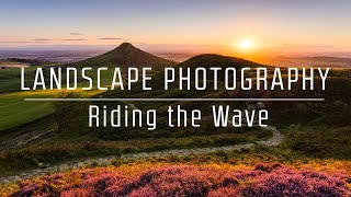 Riding the Landscape Photography Wave