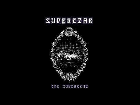 SUPERTZAR - The Supertzar EP [FULL ALBUM] 2019