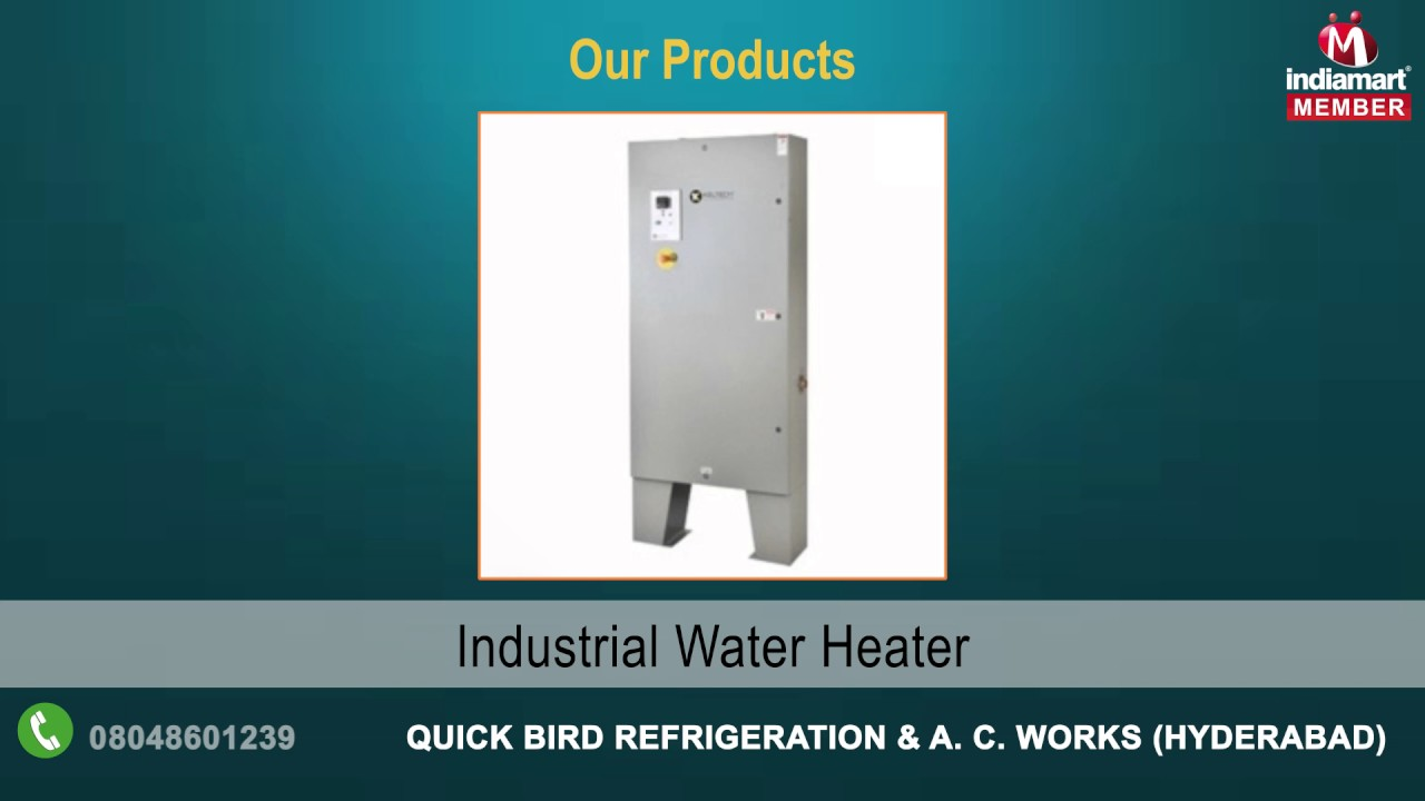 Heating & Cooling Systems By Quick Bird Refrigeration & A. C. Works ...