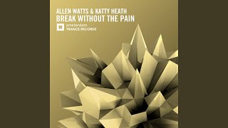 Break Without The Pain (Original Mix)