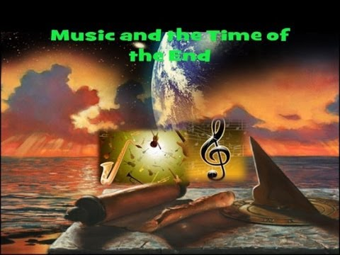 Music and the Time of the End