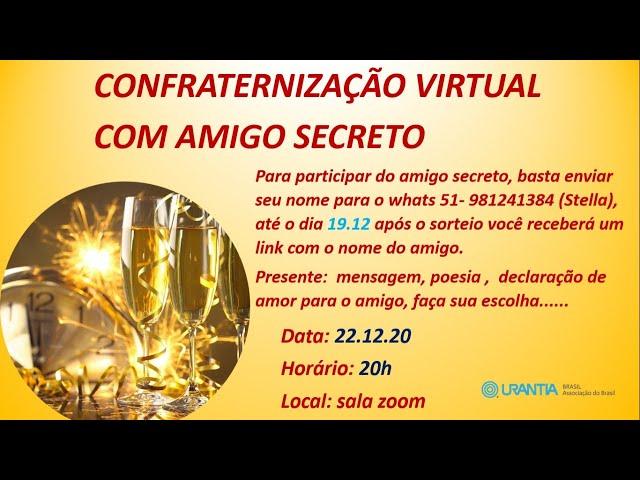 CONFRATERNIZAÇÃO VIRTUAL COM AMIGO SECRETO 2020