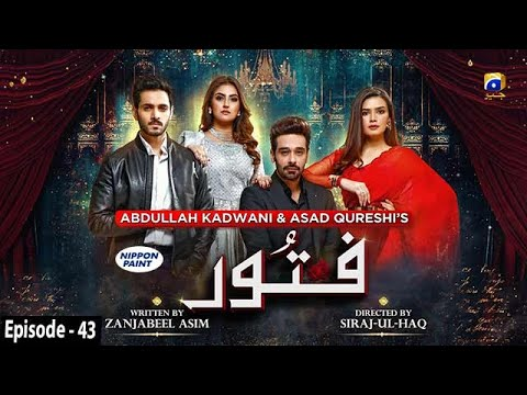 Download Fitoor - Episode 43 - [Eng Sub] Digitally Presented by Nippon Paint - 26th August 2021 - HAR PAL GEO