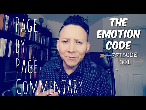 The Emotion Code: Page by Page Commentary Ep 001