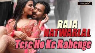 Tere hoke rahenge instrumental(Raja Natwarlal)