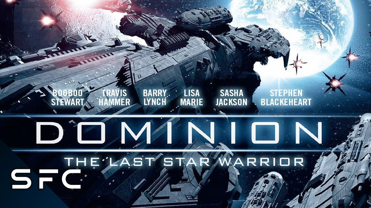 Dominion: The Last Star Warrior | 2015 | Full Free Sci-Fi Movie