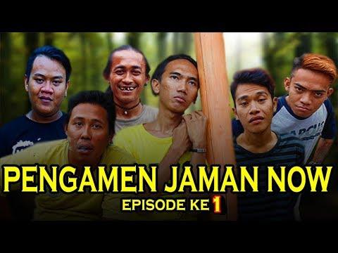 Pengamen Jaman Now Episode 1