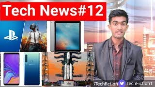 Tech News#12 Samsung Galaxy A9, PUBG For PS4, Moto X4 Pie Update, ISRO, Samsung Galaxy J4 Core