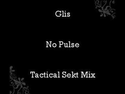 Glis - No Pulse (Tactical Sekt Mix) mp3