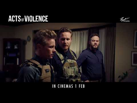 Acts of Violence - In Cinemas 1 February 2018