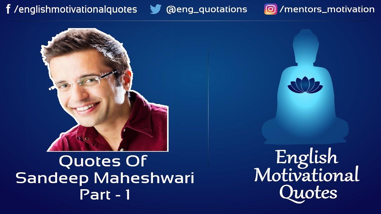 English Motivational Quotes Sandeep Maheshwari Part 1 Youtube