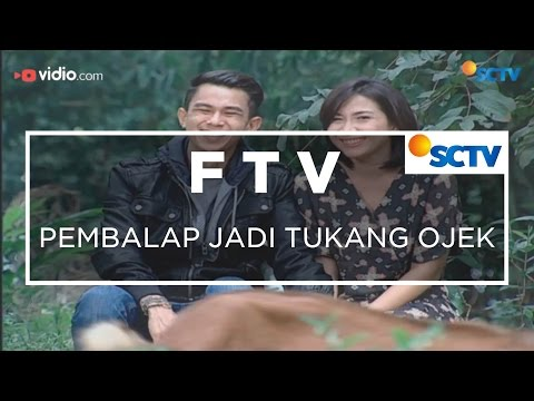 FTV SCTV - Pembalap Jadi Tukang Ojek