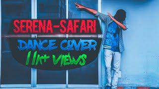 SERENA-SAFARI    Dance Cover    RA Omio Choreography    English song    Video