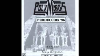 Polymarchs - Produccion '96 (Album Completo) thumbnail