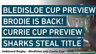 Bledisloe and Currie Cup: Brodie is Back! and Sharks Steal the Title