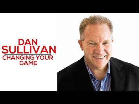 Changing Your Game - Dan Sullivan