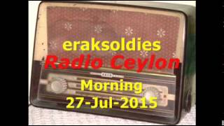 Radio Ceylon 27-07-2015~Monday Morning~01 Film Sangeet