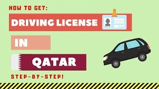 How to Get Driving License in Qatar in 2020 (STEP BY STEP Video)