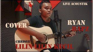 Chrisye - Lilin-lilin Kecil - Ryan Rapz Cover