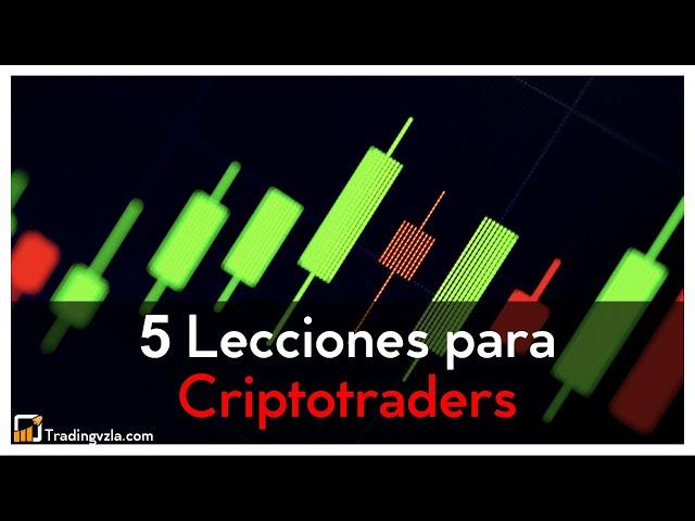 5 Lecciones para Criptotraders - Tradingvzla