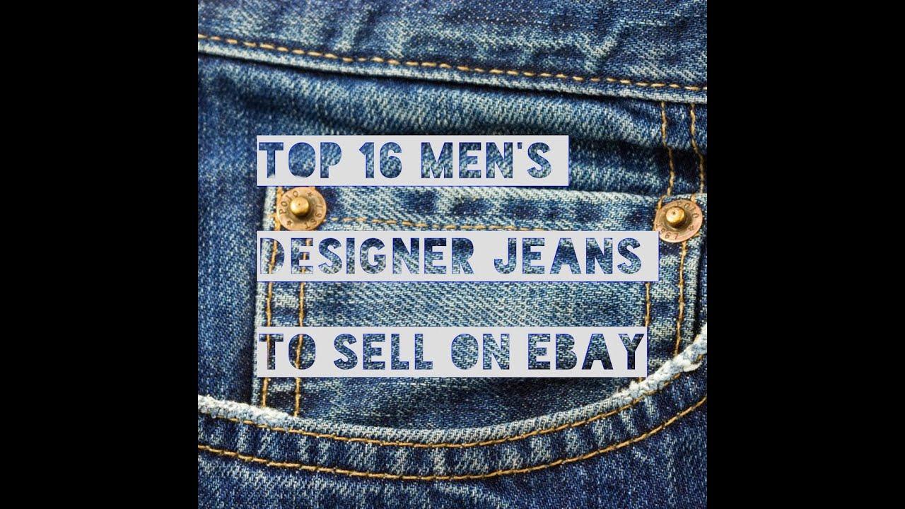 Top 16 Men 39 S Designer Jeans To Sell On Ebay Youtube