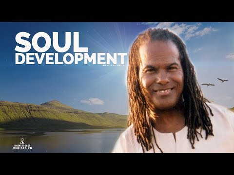 Soul Development MICHAEL BECKWITH Inspirational Talk  (Stages of the Soul)