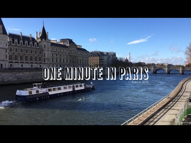 One Minute in Paris