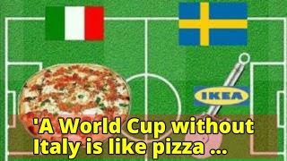 'A World Cup without Italy is like pizza without cheese'