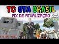TC GTA Brasil Alpha (LITE) 0.2.1 FIX DE ATUALIZAÇÃO E PROGRESSO DO MOD 2019 Live in 2K
