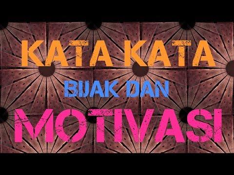 Kata Bijak Motivasi Singkat Padat DanPenuh Makna