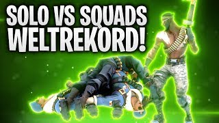 SOLO VS SQUADS WELTREKORD! 🔥 | Fortnite: Battle Royale