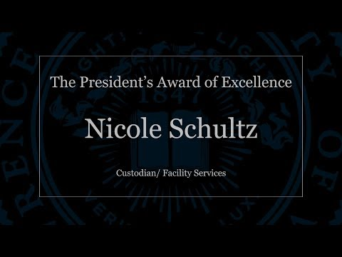 The President's Award of Excellence: Nicole Schultz