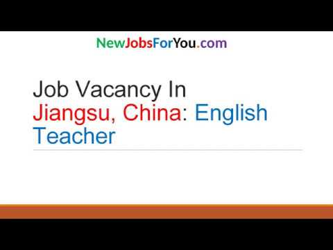 Job Vacancy in Jiangsu, China: English Teacher
