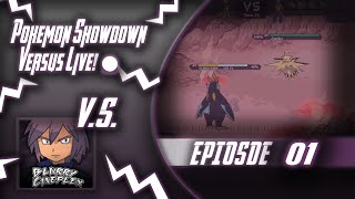 Pokemon Showdown Versus LIVE - Episode 2 - [V.S. BlurryCineplex] - THE COMEBACK IS REAL?!!?