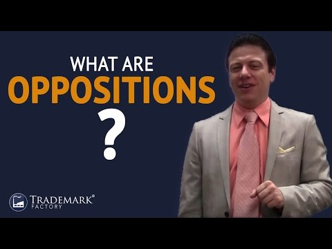 What Are Oppositions?   Trademark Factory® FAQ