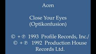 Acen - Close Your Eyes (Optikonfusion)