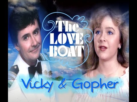 Love Boat - Vicky & Gopher - my love