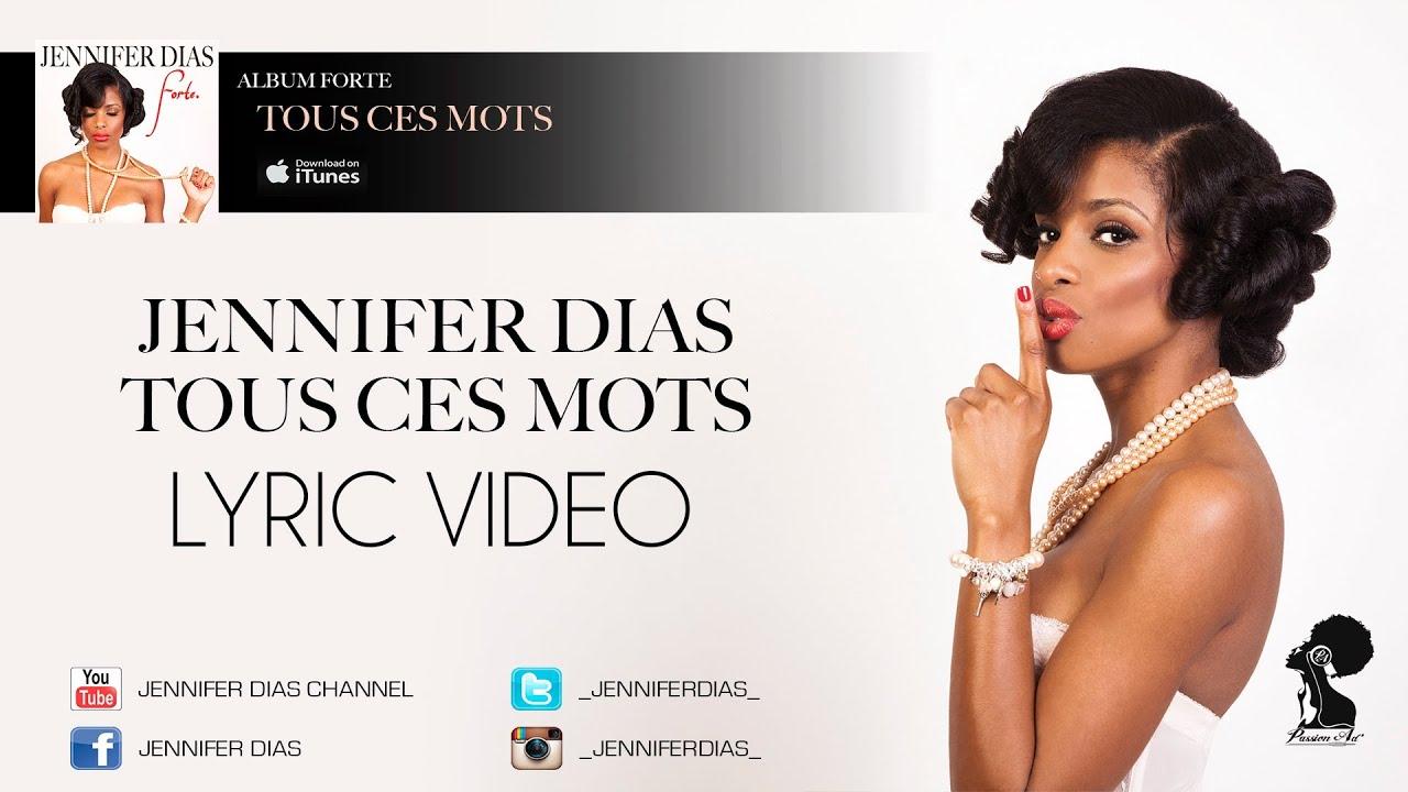 jennifer-dias-tous-ces-mots-album-forte-lyric-video-2013-jenniferdiaschannel