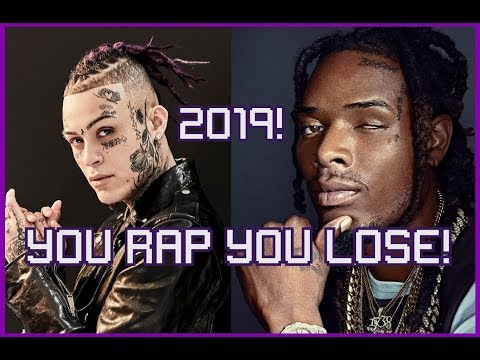 Repeat YOU RAP YOU LOSE 2019! (feat  Lil Skies, Fetty Wap