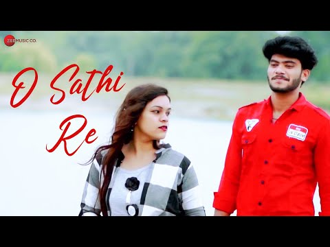 O Sathi Re | Pratap Sahu | Pradeep, Jogesh | Ajeet Sahu | Naved Memon & Tanuja Patil