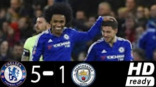 Chelsea vs Manchester City 5-1- All Goals & Extended Highlights - FA Cup 21.2.2016