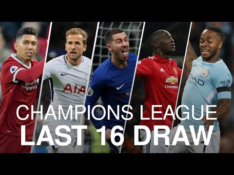 Champions League Last 16 Draw - Who Did The English Clubs Get?